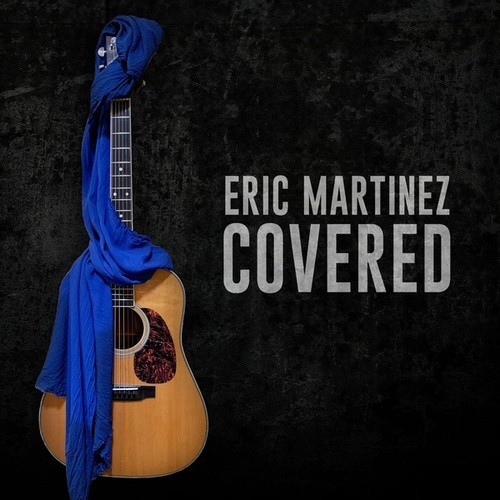 Covered von Eric Martinez
