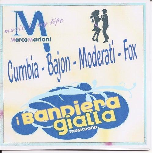 Cumbia, Bajon, Moderati, Fox von I Bandiera Gialla