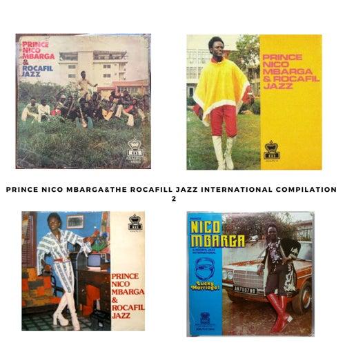 Prince Nico Mbarga & Rocafil Jazz International Compilation Pt. 2 by Prince Nico Mbarga
