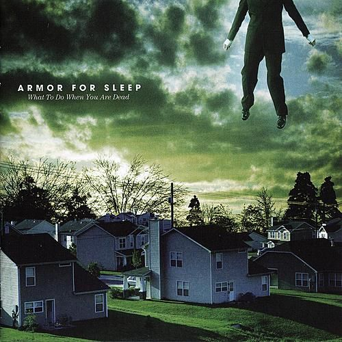 What To Do When You Are Dead (Bonus Track Version) de Armor For Sleep