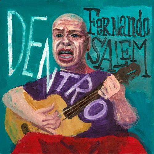 Dentro de Fernando Salem