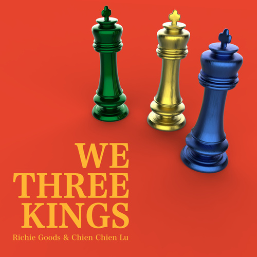 We Three Kings by Richie Goods