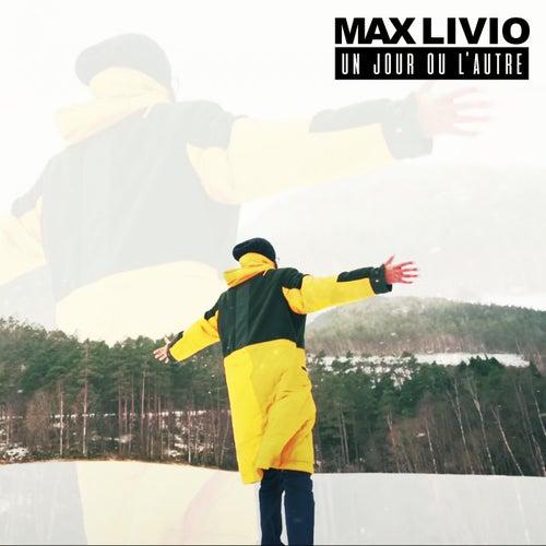 Un jour ou l'autre by Max Livio