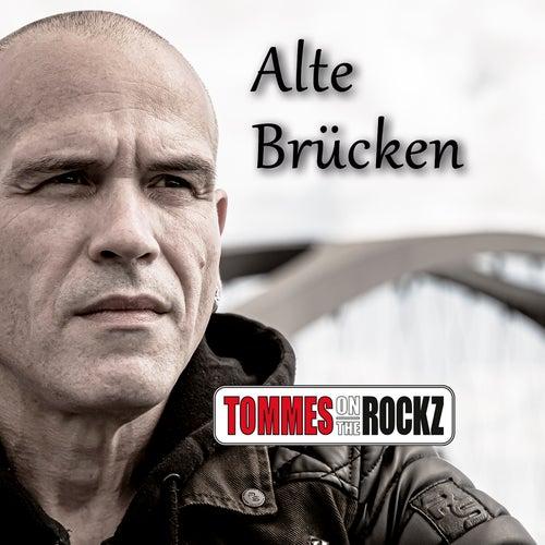 Alte Brücken von TOMMES on the ROCKZ