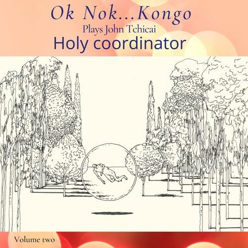 Holy Coordinator de Ok Nok... Kongo