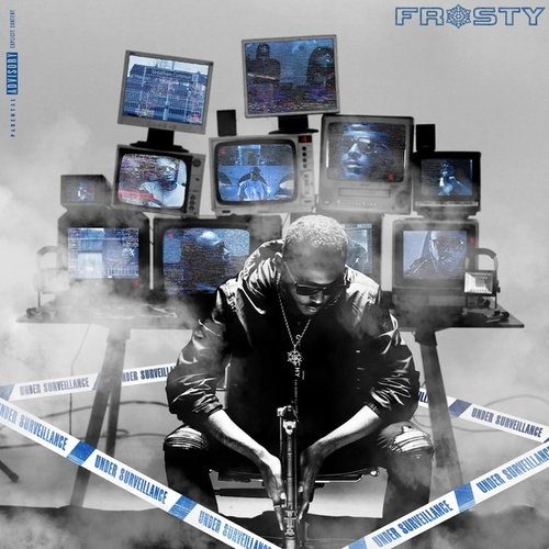 Under Surveillance (Mixtape) de Frosty