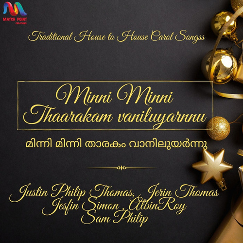 Minni Minni Thaarakam Vaniluyarnnu - Single by Justin Philip Thomas