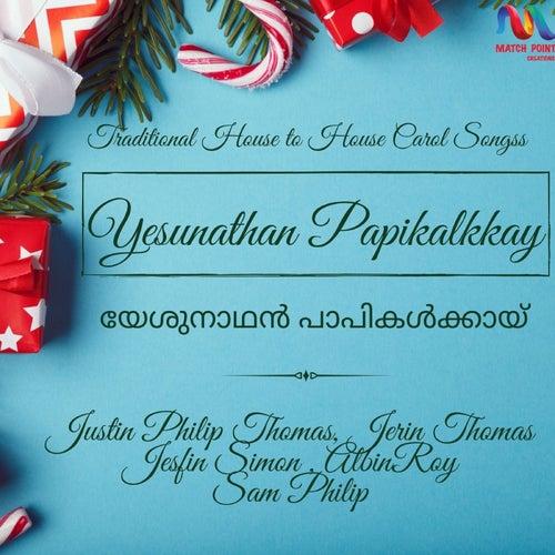 Yesunathan Papikalkkay - Single de Justin Philip Thomas