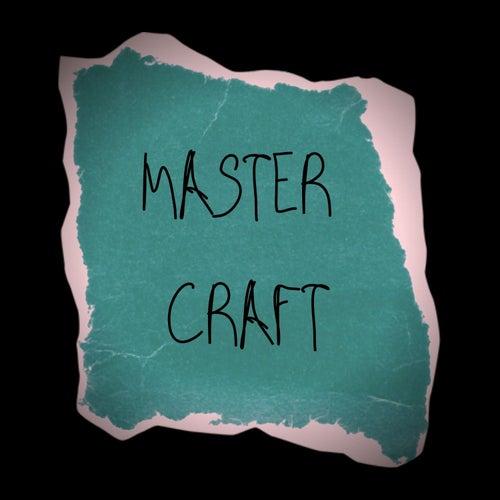 Master Craft by Dj Xdex