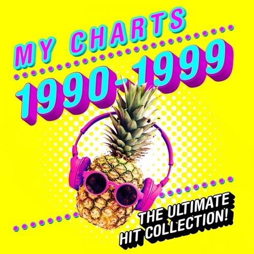 My Charts: 1990 - 1999 - The Ultimate Hit Collection de Various Artists