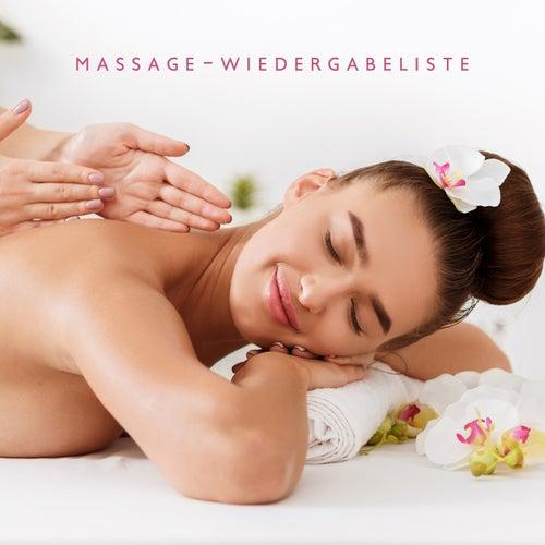Massage-Wiedergabeliste (Musik für Massage, Spa, Entspannung, Yoga, Meditation und die beste Massagetherapie-Musik) de Verschiedene Interpreten