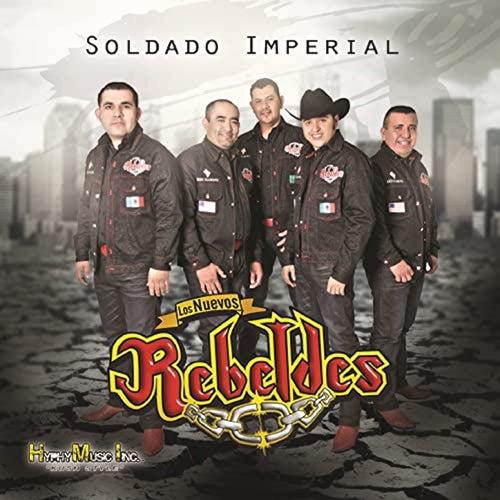 Soldado Imperial by Los Nuevos Rebeldes