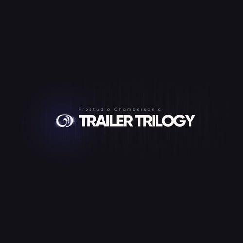 Trailer Trilogy von Frostudio Chambersonic