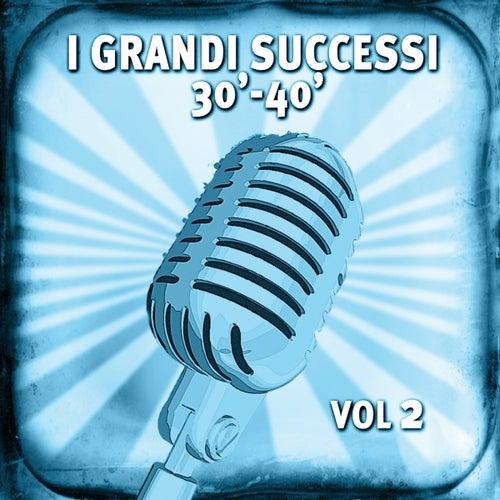 I grandi successi anni 30-40, vol. 2 by Various Artists