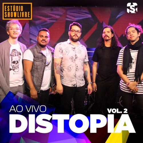 Distopia no Estúdio Showlivre, Vol. 2 (Ao Vivo) by Distopia