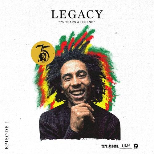 Bob Marley Legacy: 75 Years A Legend by Bob Marley & The Wailers
