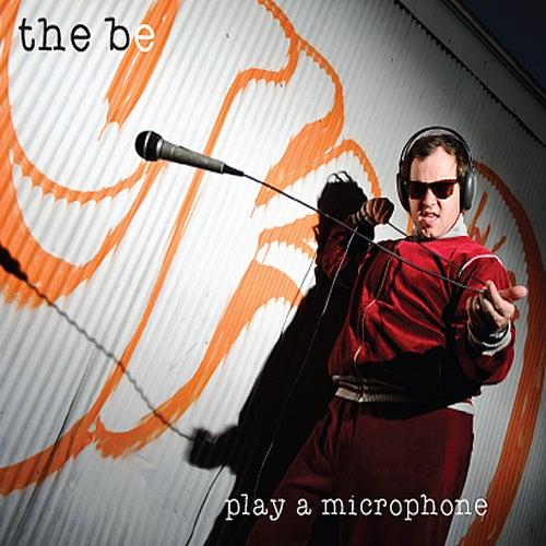 Play a Microphone von Be