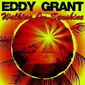 Walking On Sunshine de Eddy Grant