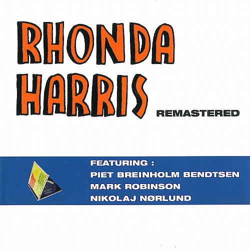 Rhonda Harris (Remastered) by Rhonda Harris