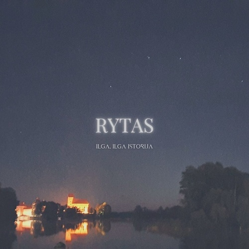 Ilga, ilga istorija by Rytas
