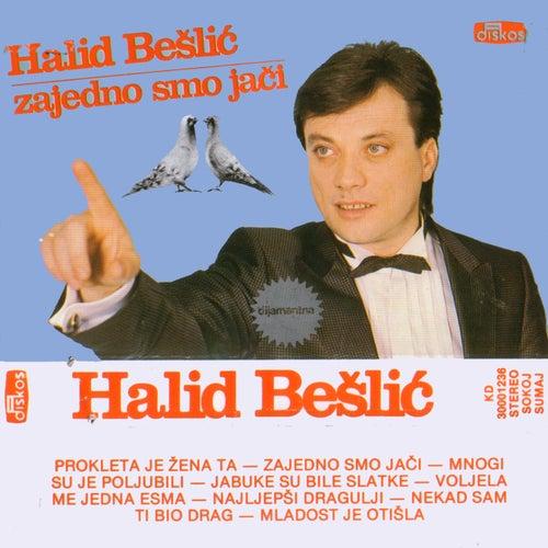 Zajedno Smo Jaci by Halid Beslic