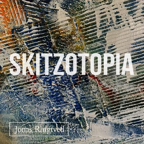 Skitzotopia by Jonas Ringtved