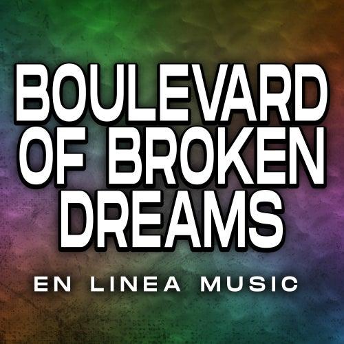 Boulevard of Broken Dreams (Cover) von En Linea Music