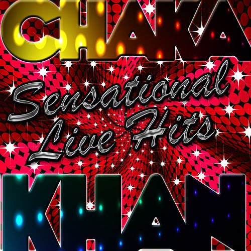 Sensational Live Hits de Chaka Khan