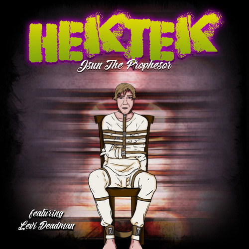 Hektek by Jsun The Prophesor