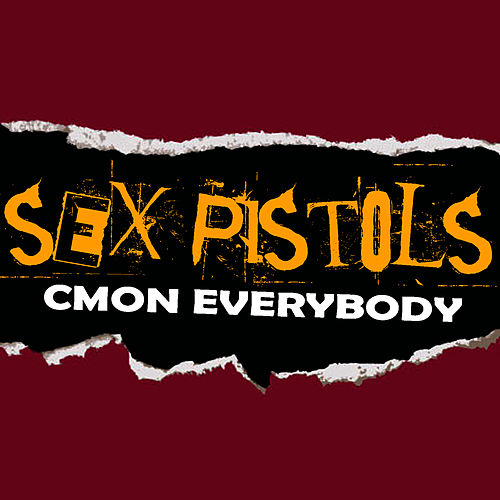 C'mon Everybody by Sex Pistols