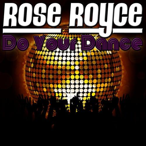 Do Your Dance de Rose Royce