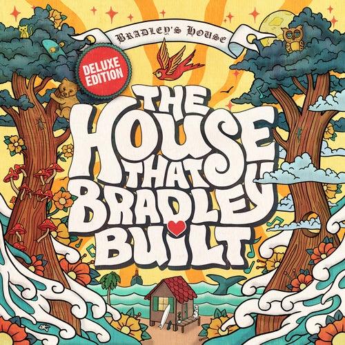The House That Bradley Built (Deluxe Edition) de Various Artists