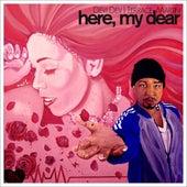 Here, My Dear by Terrace Martin