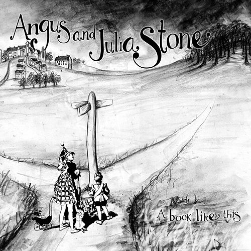 A Book Like This von Angus & Julia Stone