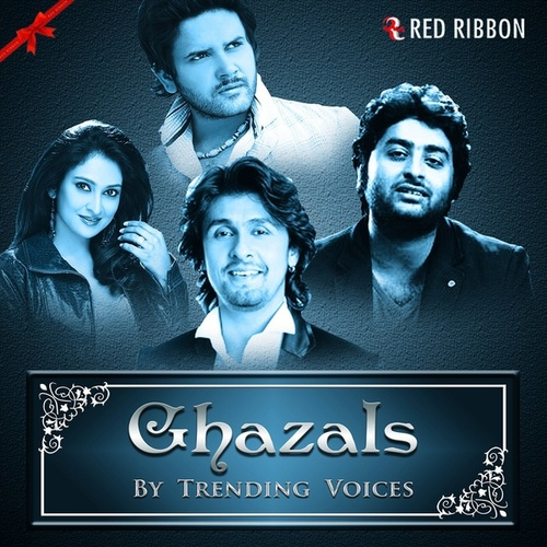 Ghazals By Trending Voices by Arijit Singh