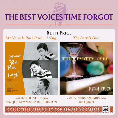 My Name Is Ruth Price... I Sing! / the Party's over de Ruth Price