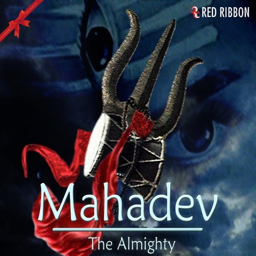 Mahadev - The Almighty by Raghunath Dubey