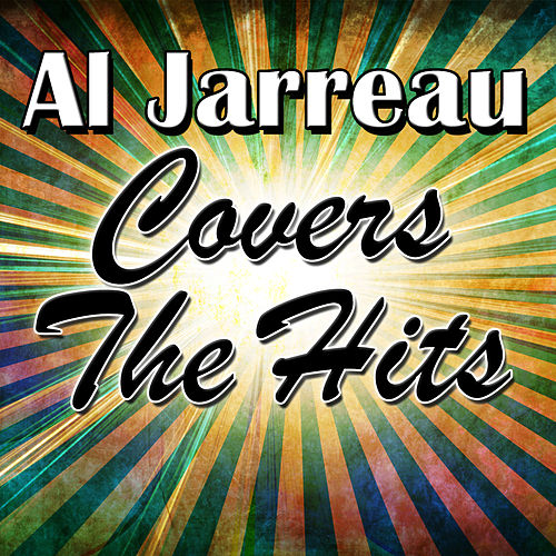 Covers the Hits von Al Jarreau