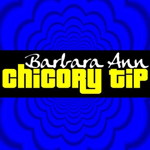 Barbara Ann de Chicory Tip