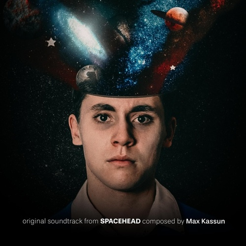 Spacehead (Original Motion Picture Soundtrack) by Max Kassun