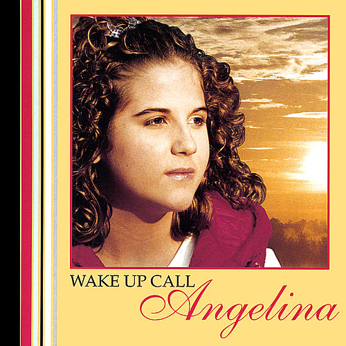 Wake Up Call de Angelina