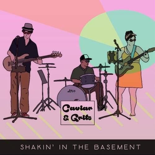 Shakin' in the Basement de Caviar