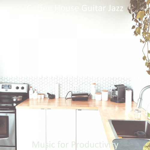 Music for Productivity by Coffee House Guitar Jazz