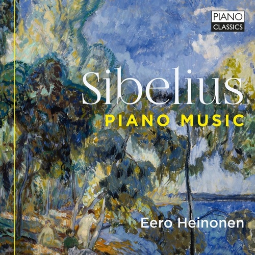 Sibelius: Piano Music by Eero Heinonen