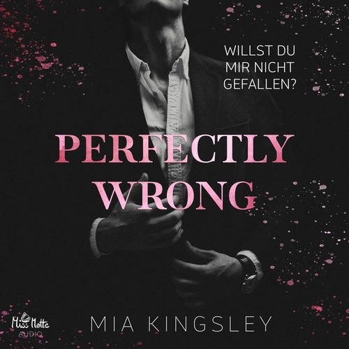 Perfectly Wrong von Mia Kingsley