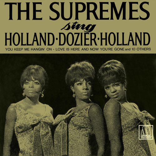 The Supremes Sing Holland, Dozier, Holland von The Supremes