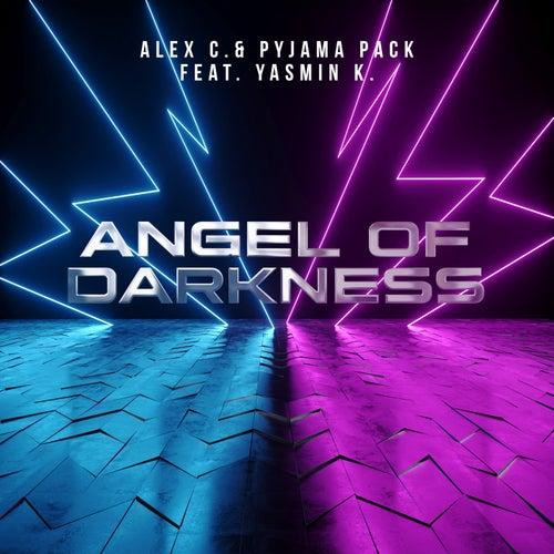 Angel of Darkness (Pyjama Pack Remix) von Alex C.
