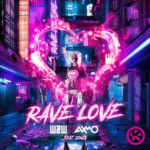 Rave Love von W&W