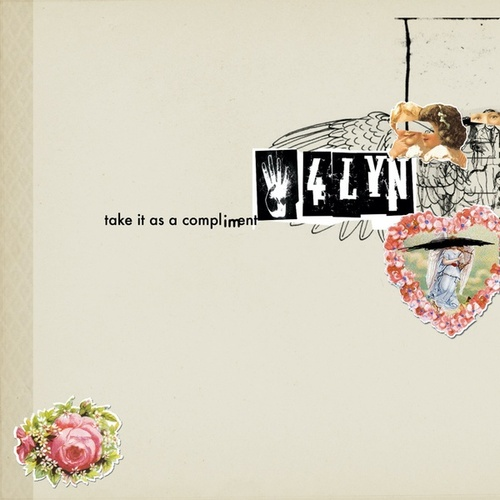 Take It as a Compliment (Limited Tour Edition) von 4lyn