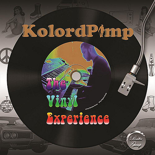 The Vinyl Experience by Kolordpimp